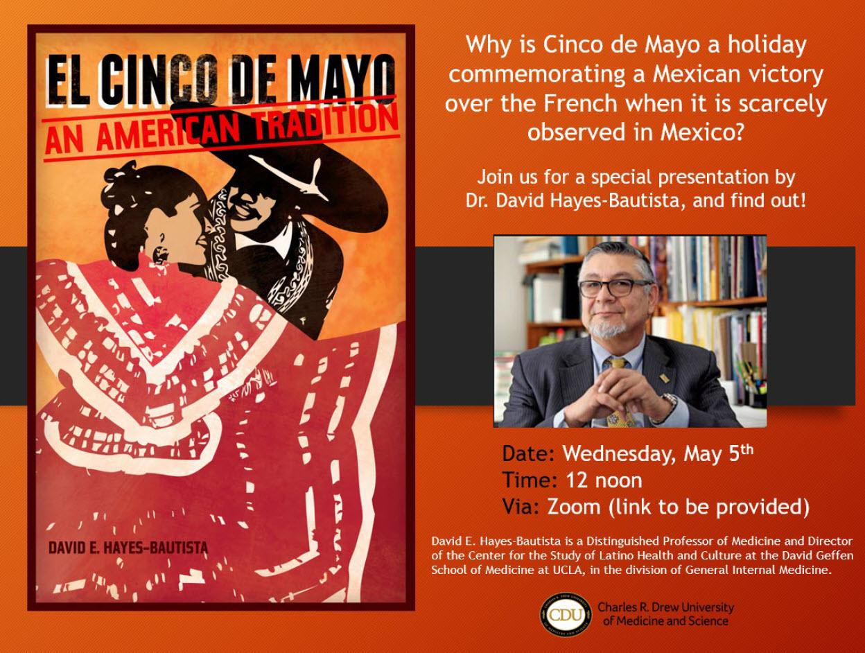 David Hayes Bautista the History of Cinco de Mayo