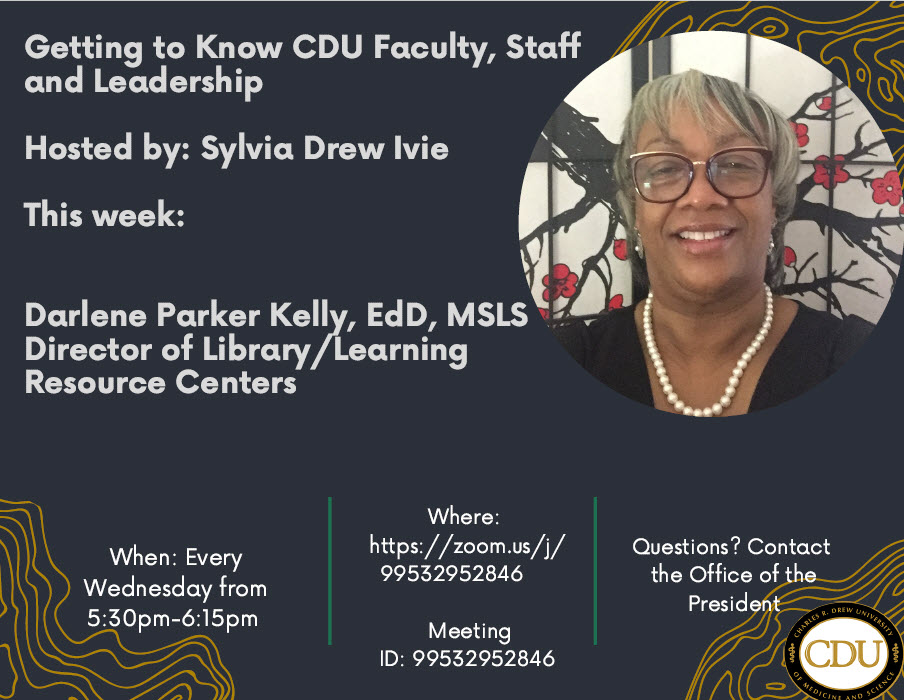 Getting to Know CDU Faculty Staff and Leadership Darlene Parker Kelly